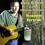 Gary Brewer & the Kentucky Ramblers Home Brew