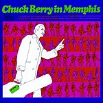 Chuck Berry Chuck Berry In Memphis (Live)