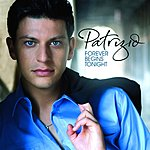 Patrizio Buanne Forever Begins Tonight