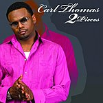 Carl Thomas 2 Pieces (Single)