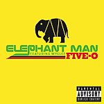 Elephant Man Five-O (Single) (Parental Advisory)