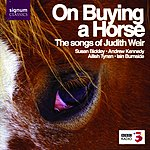 Susan Bickley On Buying A Horse: The Songs Of Judith Weir