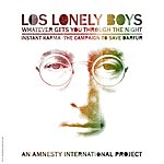 Los Lonely Boys Whatever Gets You Thru The Night (Single)