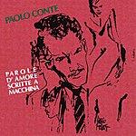 Paolo Conte Parole D'Amore Scritte A Macchina