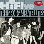 Georgia Satellites Rhino Hi-Five: The Georgia Satellites (EP)