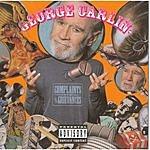 George Carlin Complaints And Grievances (Parental Advisory)