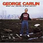 George Carlin What Am I Doing In New Jersey? (Live)