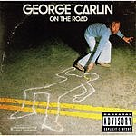 George Carlin On The Road (Parental Advisory)