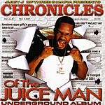 Juicy J Chronicles Of The Juice Man: Underground Album (Parental Advisory)