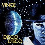 Vince Disco, Disco (3-Track Single)