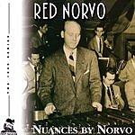 Red Norvo Nuances By Norvo, Vol. 5