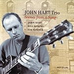 John Hart Scenes From A Song