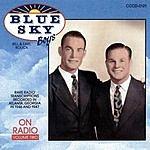 The Blue Sky Boys Blue Sky Boys On Radio, Vol. 2