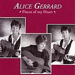 Alice Gerrard Pieces Of My Heart