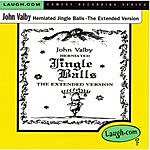 John Valby Herniated Jingle Balls: The Extended Version (Parental Advisory)