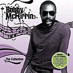 Bobby McFerrin The Collection