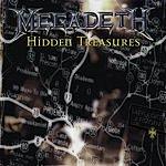 Megadeth Hidden Treasures