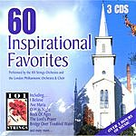 London Philharmonic Orchestra 60 Inspirational Favorites