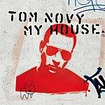 Tom Novy My House (6-Track Maxi-Single)