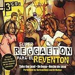 Boricua Boys Super Reggaeton Para El Reventon