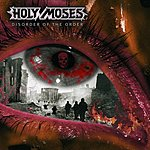 Holy Moses Disorder Of The Order
