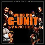 DJ Whoo Kid G-Unit Radio Hitz (Parental Advisory)
