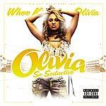 Olivia G-Unit Radio Part 12: So Seductive (Parental Advisory)