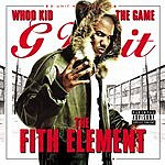 The Game G-Unit Radio Part 8: The Fith Element (Parental Advisory)