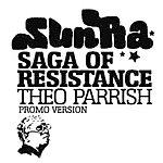Theo Parrish Saga Of Resistance (Sun Ra Album Dedication Album Sampler)