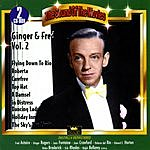 Fred Astaire Ginger & Fred At RKO, Vol.2 (Remastered)