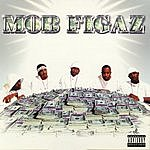 Mob Figaz Mob Figaz (Parental Advisory)