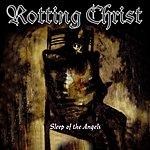 Rotting Christ Sleep Of The Angels