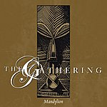 The Gathering Mandylion (Deluxe Edition)