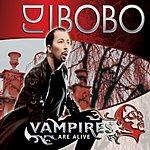 DJ Bobo Vampires Are Alive (4-Track Maxi-Single)