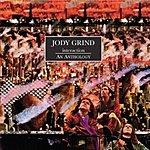 Jody Grind Interaction: An Anthology (Bonus Tracks)