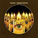 The Strawbs Burning For You (Bonus Track)
