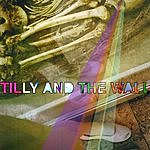 Tilly And The Wall Freest Man/Sing Songs Along