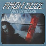 Amon Düül II Vive La Trance