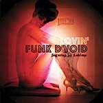 Funk D'Void Lovin' (Remix Single)