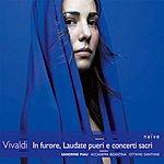 Sandrine Piau In Furore, Laudate Pueri E Concerti Sacri