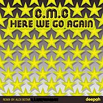 CMC Here We Go Again (3-Track Maxi-Single)