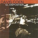 Davis Coen Ill Disposition