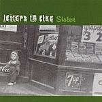 Letters To Cleo Sister