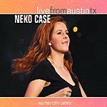 Neko Case Live From Austin, TX