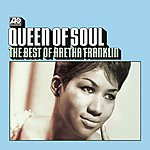 Aretha Franklin Queen Of Soul: The Best Of Aretha Franklin