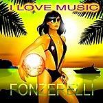 Fonzerelli I Love Music