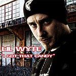 Lil Wyte I Got Dat Candy (Single) (Edited)