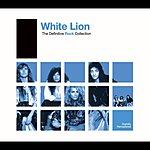 White Lion Definitive Rock: White Lion (2006 Remastered LP Version)