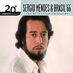 Sergio Mendes 20th Century Masters - The Millennium Collection: The Best Of Sergio Mendes & Brasil '66