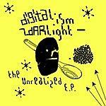 Digitalism Zdarlight: The Unrealized EP